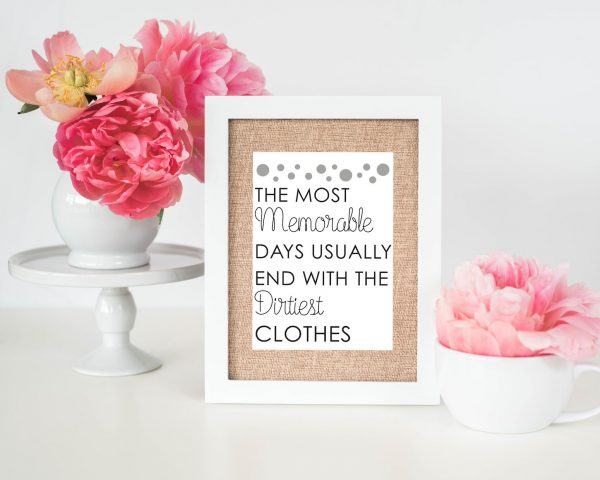 printable laundry room quote the most memorable days laundry room